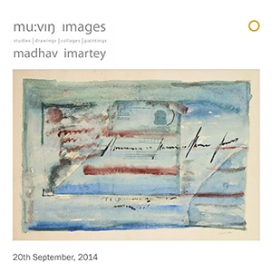 Moving Images : studies, drawings, collages and paintings by Madhav Imartey